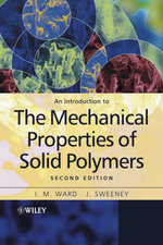 An Introduction to the Mechanical Properties of Solid Polymers - I. M. Ward