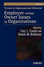 Employee Versus Owner Issues in Organizations : v. 8 - Cary L. Cooper