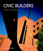 Civic Builders : Builders - Curt W. Fentress