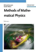 Methods of Mathematical Physics : Partial Differential Equations v. 2 - R. Courant