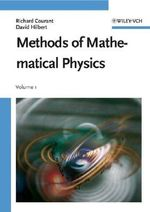 Methods of Mathematical Physics : Wiley Classics Library - R. Courant