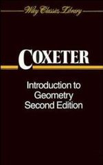 Introduction to Geometry : Wiley Classics Library - H. S. M. Coxeter