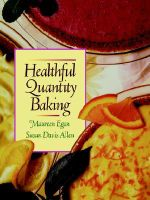 Healthful Quantity Baking - Maureen Egan