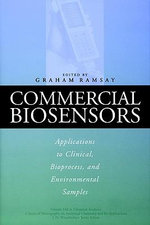 Commercial Biosensors : Applications to Clinical, Bioprocess and Environmental Samples - Graham Ramsay