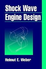 Shock Wave Engine Design - H.E. Weber