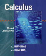 Calculus and Student Solutions Manual Set : Ideas and Applications - Alex Himonas