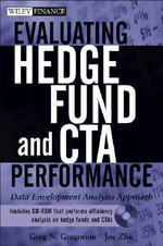 Evaluating Hedge Fund and CTA Performance : Data Envelopment Analysis Approach - Greg N. Gregoriou