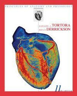 Principles of Anatomy and Physiology : The Essentials of Anatomy and Physiology - Gerard J. Tortora