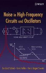 Noise in High-Frequency Circuits and Oscillators - Burkhard Schiek
