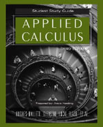 Applied Calculus : Student Study Guide - Deborah Hughes-Hallett