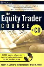 The Equity Trader Course : Wiley Trading - Robert A. Schwartz