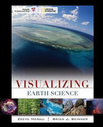 Visualizing Earth Science : VISUALIZING SERIES - Brian J Skinner