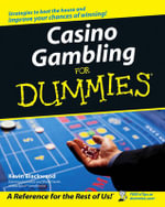 Casino Gambling For Dummies - Kevin Blackwood
