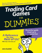 Trading Card Games For Dummies - John Kaufeld