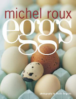 Eggs - Michel Roux