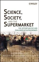 Nutrition and Genes : The Opportunities and Challenges of Nutrigenomics - David Castle