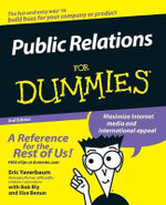 Public Relations For Dummies, 2nd Edition - Eric Yaverbaum