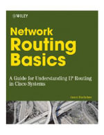 Network Routing Basics : Understanding IP Routing in Cisco Systems - James Macfarlane