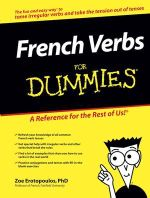 French Verbs For Dummies - Zoe Erotopoulos