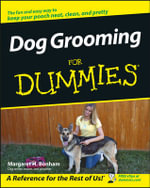 Dog Grooming For Dummies : For Dummies - Margaret H. Bonham