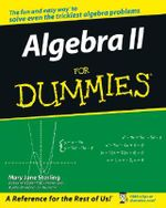 Algebra II For Dummies : For Dummies - Mary Jane Sterling