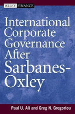 International Corporate Governance Under Sarbanes-Oxley : Wiley Finance - Paul Ali