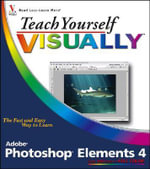 Teach Yourself Visually Photoshop Elements X : Teach Yourself VISUALLY (Tech) - Mike Wooldridge