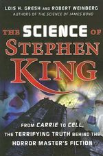 The Science of Stephen King : From