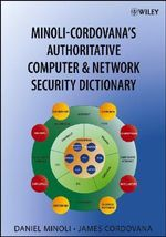 Minoli-Cordovana's Authoritative Network and Computer Security Dictionary - Daniel Minoli
