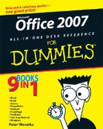 Office 2007 All-In-One Desk Reference For Dummies - Peter Weverka