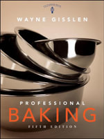 Professional Baking : College Version - Wayne Gisslen