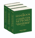 The Handbook of Computer Networks : Key Concepts, Data Transmission, Digital and Optical Networks - Hossein Bidgoli