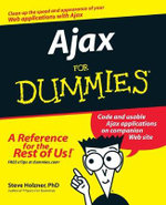 Ajax For Dummies : For Dummies - Steven Holzner