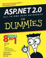 ASP.NET 2.0 All-In-One Desk Reference For Dummies - Doug Lowe