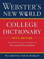 Webster's New World College Dictionary - Michael E. Agnes