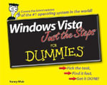 Windows Vista Just The Steps For Dummies : For Dummies (Lifestyles Paperback) - Nancy Stevenson
