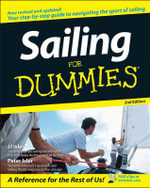 Sailing For Dummies, 2nd Edition - J. J. Isler