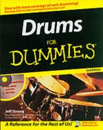 Drums For Dummies With CDROM, 2nd Edition : For Dummies - Jeff Strong
