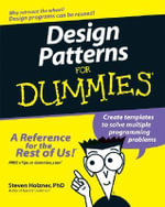 Design Patterns For Dummies : For Dummies - Steven Holzner