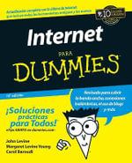 La Internet Para Dummies - John R. Levine