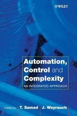 Automation, Control and Complexity : New Developments and Directions