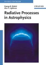 Radiative Processes in Astrophysics - George B. Rybicki