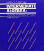 Workbook to Accompany Intermediate Algebra - Martin M. Zuckerman