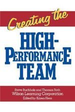 Creating the High Performance Team - Steve Buchholz