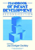 Handbook of Infant Development : Wiley Series on Personality Processes - Joy D. Osofsky