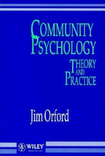 Community Psychology : Theory and Practice - Jim Orford