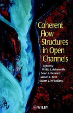 Coherent Flow Structures in Open Channels - Phil Ashworth