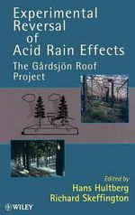 Experimental Reversal of Acidification : The Gardsjon Roof Project