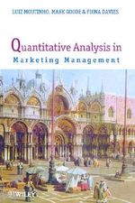 Quantitative Analysis in Marketing Management : Concepts and Techniques - Luiz Moutinho