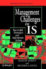 Managing Challenges in I.S. : Successful Strategies and Appropriate Action - James D. McKeen